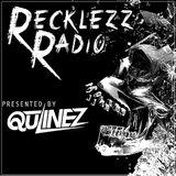 Qulinez - Recklezz Radio 025