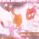 The Folk Wanderer - The Three Sillies