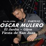 Oscar Mulero - Live @ El Jardin, Gijon - Noche de San Juan (24.06.1996) INEDITO (Parte#2)