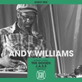 Guest Mix: ANDY WILLIAMS (The Goods, Montreal)