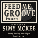 Feed Me Groove Presents Show 17 With Special Guest Mix from DJ Simy Mckee