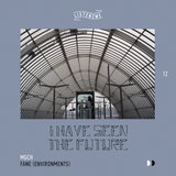 I have seen the future (listen2me) 12 w/ mgch & Fane (Environments)