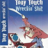 Tony Touch # 57 - Wreckin` Shit - Side A