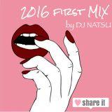 2016 first MIX - by DJ NATSU