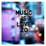 Music is Love 20