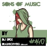 SONS OF MUSIC #140 by DJ SPEX