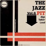The Jazz Pit Vol.6 : The Jazz Pit digs Talkin' Loud