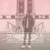 WECANDANCE Exclusive Mixtapes: #05 by HUSH HEFNER