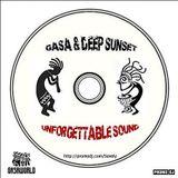 GASA & Deep Sunset - Unforgettable Sound 025