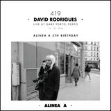 Alinea A #419 David Rodrigues (Alinea A 5th Birthday)