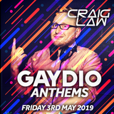 Gaydio Anthems #InTheMix - Friday 3rd May 2019
