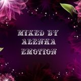 Mixed by Alenka - Emotion