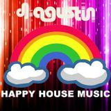 Dj Agustin - Happy House Music