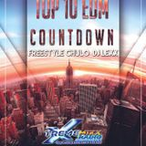 Top 10 EDM Countdown with Freestyle Chulo and DJ Lexx  2-23-16