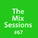 The Mix Sessions with Seán Savage #67