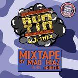 MAD HIAZ - #RUNTINJAMZ Mixtape 11 2K15