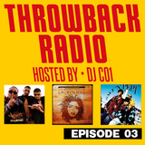 Throwback Radio #3 - DJ CO1 (Classic 90's & R'N'B)