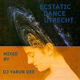 ECSTATIC DANCE UTRECHT 22/12/2017 Mixed by YARUN DEE