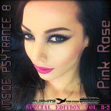 PinkRose INSIDE PSYTRANCE (Special Edition) Vol 8-2