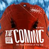 The Coming show 09NOV17