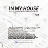 """""""IN MY HOUSE"""" VOL.8"""