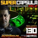 #SuperCapsulaMix - #Volumen 130 - by @DjMikeRaymond