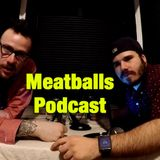 Meatballs Podcast Ep. 7: A Golf Hole Is Pretty Wide