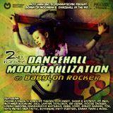 Babylon Rocker - Dancehall Moombahlization Vol. 2