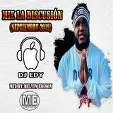 MIX LA DISCUSIÓN (SEPTIEMBRE 2019) - DJ EDY