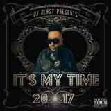It's My Time Mixtape - DJ Blast