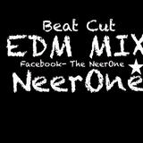 Beat Cut EDM MIX NeerOne