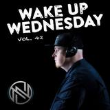 #WakeUpWednesday Vol. 42