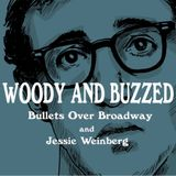 Bullets Over Broadway and Jessie Weinberg