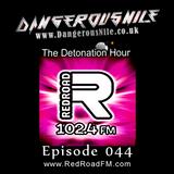 DangerousNile - The Detonation Hour Red Road FM Episode 044 (26/06/2015)