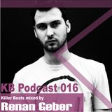 Killer Beats Podcast 016 mixed by Renan Geber