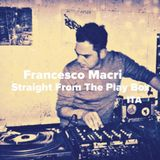 Francesco Macri - Straight From The Play Box