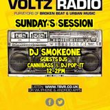 Sunday Sessions - DJ Smokeone - Guest DJ's Cannibass and Pop-It - The Basement Voltz Radio