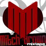 Mitch Brown Mixtape 014