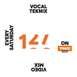 Trace Video Mix #127 by VocalTeknix