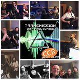 Transmission w/ Paul Dupree - Guest Roundup 2019 Pt.1 + Alternative DSOTM - 5/6/19 - CCR 104.4FM