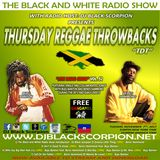 Thursday Reggae Throwbacks on The Black and White Radio Show Vol. 52 (11-7-17)