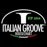 ITALIAN GROOVE HOUSE CHART #260