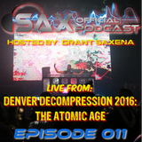 DJ Sax (Official) Podcast: Episode 011 - Live @ Denver DeCOmpression: The Atomic Age