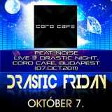 Peat Noise - Live @ Drastic Night, Coro Cafe, Budapest (H) (07.OCT.2011)