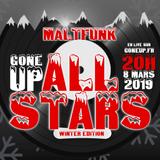 Gone Up All-Stars #Winter2019 - Maltfunk #Biggie