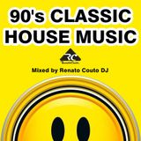 90's Classic House Music - Mixed Renato Couto DJ