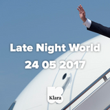 Late Night World 24 05 2017