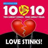 Soundwaves 10@10 #120: Love Stinks!