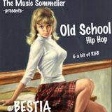 "THE MUSIC SOMMELIER -presents- ""OLD SCHOOL HIP HOP"" & a bit of R&B"