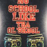 No School Like tha Ol'school Vol 4 White Smoke Entertainment